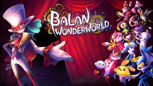 Balan Wonderworld Update 1.02 Patch Notes for PS4 and PS5
