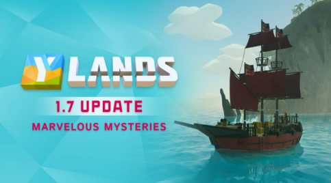 Ylands Update 1.7 Patch Notes (Marvelous Mysteries)