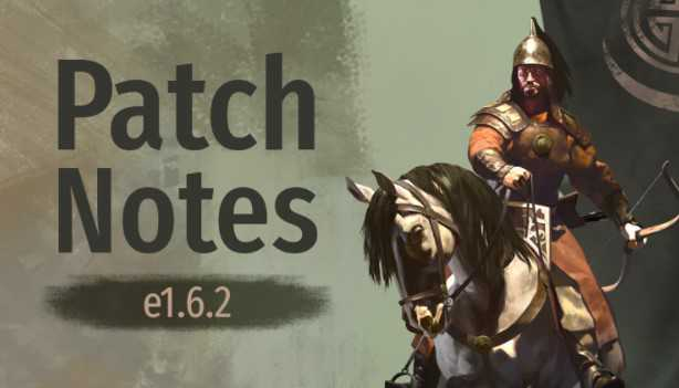 Bannerlord Update 1.6.2 Patch Notes (e1.6.2) - Sep 22, 2021