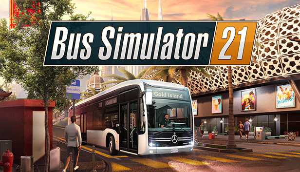 Bus Simulator 21 Patch Notes (Update 1) - Sep 8, 2021