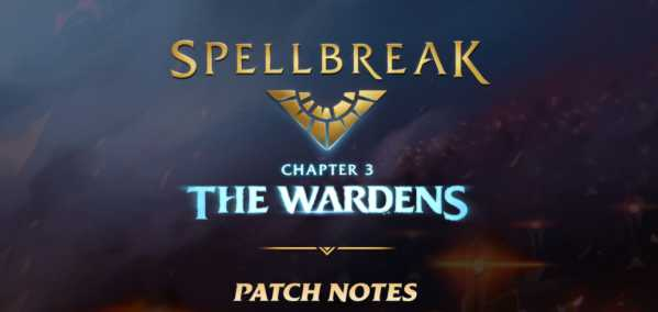 Spellbreak Update 4.10 Patch Notes (Official) - Sep 2, 2021