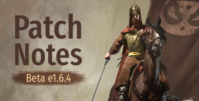 Bannerlord Update 1.6.4 Patch Notes (Hotfixl) - Oct 14, 2021